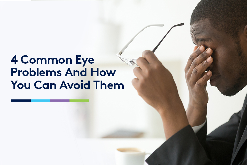 Eye problems and how to avoid them